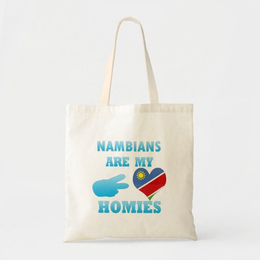 Nambians are my Homies Tote Bag