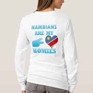 Nambians are my Homies T-Shirt