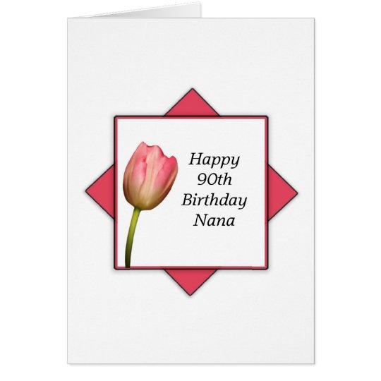 Nana 90th Birthday Greeting Card