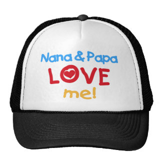 Nana and Papa Love Me Cap