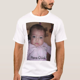 Nana Chick T-Shirt