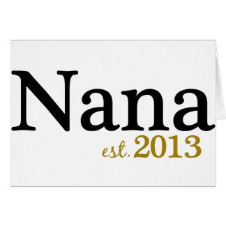 Nana Est 2013 Greeting Card
