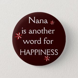 Nana = HAPPINESS 6 Cm Round Badge