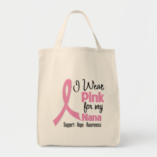 Nana - I Wear Pink - Breast Cancer Canvas Bags