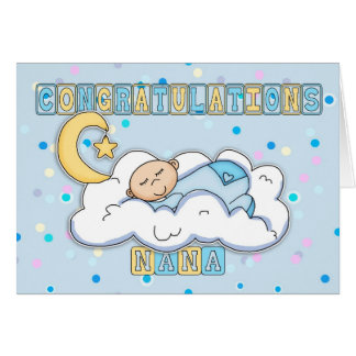 Nana New Baby Boy Congratulations Greeting Cards