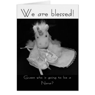 Nana new baby we are blessed greeting card