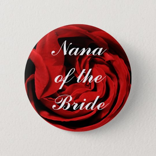 Nana Of The Bride 6 Cm Round Badge