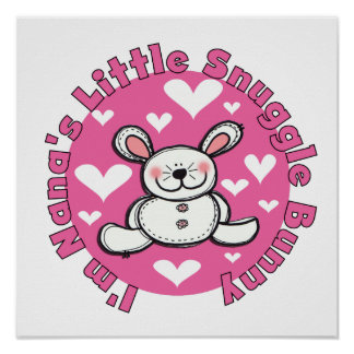 Nana s Little Snuggle Bunny Posters