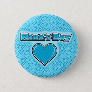 Nana's Boy 6 Cm Round Badge