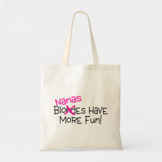 Nanas Have More Fun Tote Bag