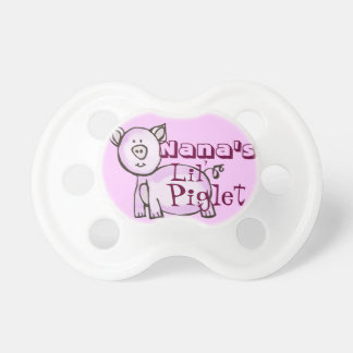 Nana's lil' piglet pacifiers
