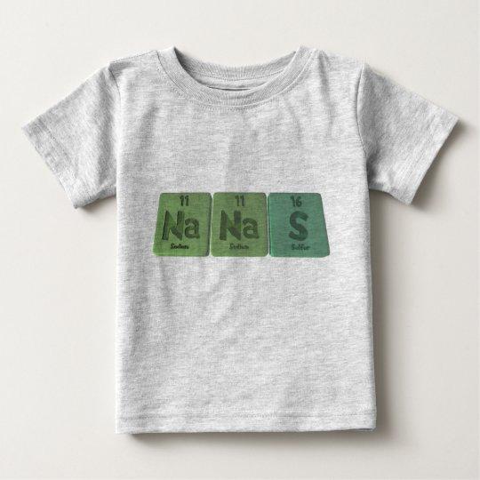 Nanas-Na-Na-S-Sodium-Sodium-Sulphur.png Baby T-Shirt