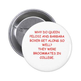 nancy pelosi barbara boxer joke 6 cm round badge