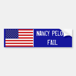 Nancy Pelosi: FAIL Bumper Sticker