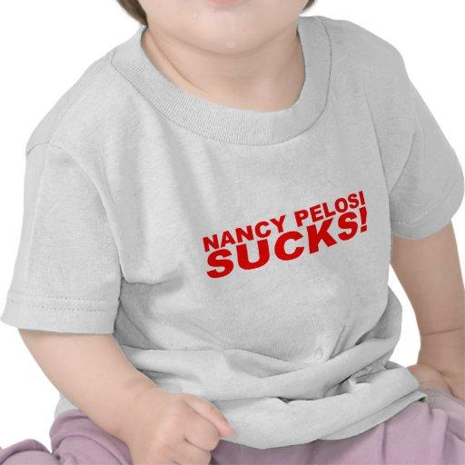 Nancy Pelosi Sucks! T-shirt
