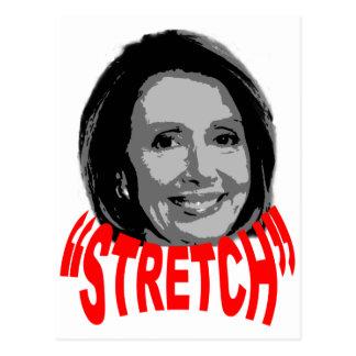 """Nancy """"Stretch"""" Pelosi Postcard"""