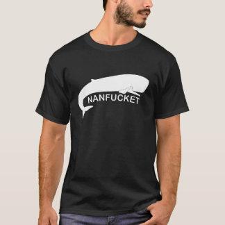 Nanfucket T-Shirt