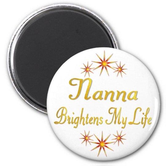 Nanna Brightens My Life Magnet