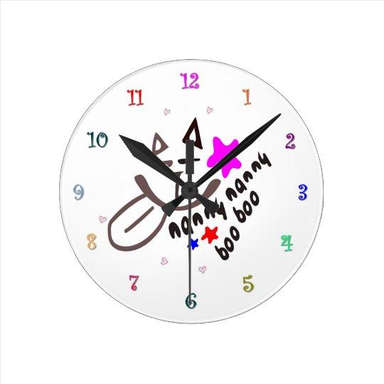 nanny nanny boo boo funny Wall Clock