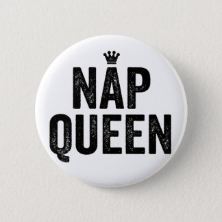 nap queen girls sleep sleepy fashion funny tumblr 6 cm round badge
