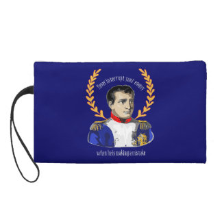 Napoleon Bonaparte - Never Interrupt Your Enemy Wristlet Purse