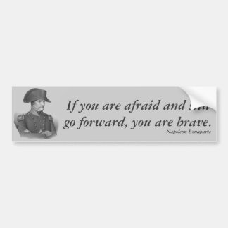 Napoleon Bonaparte Quote Bumper Sticker