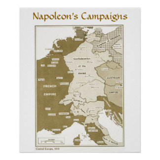 Napoleon's Campaigns, Central Europe 1810 Poster