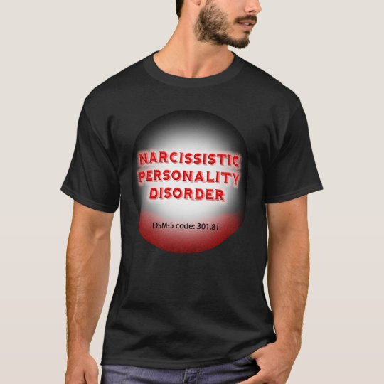 Narcissistic Personality Disorder T-shirt