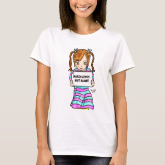 NARCOLEPSY: NOT ALONE™ Fun Girl T-shirt