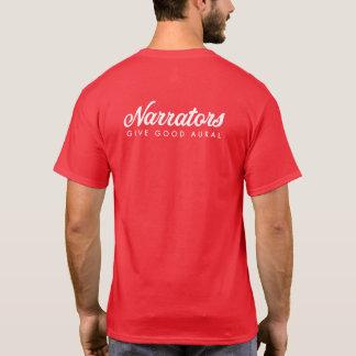 Narrators Give Good Aural white/red f/b mens t T-Shirt