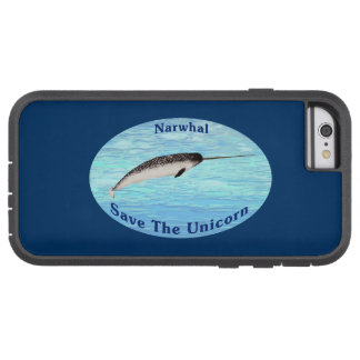 Narwhal - Save The Unicorn Tough Xtreme iPhone 6 Case