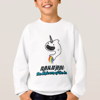Narwhal:The Unicorn of the Sea Sweatshirt