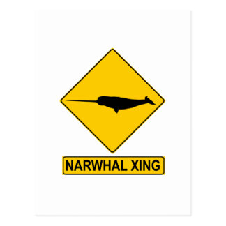 Narwhal X-ing Sign Post Card