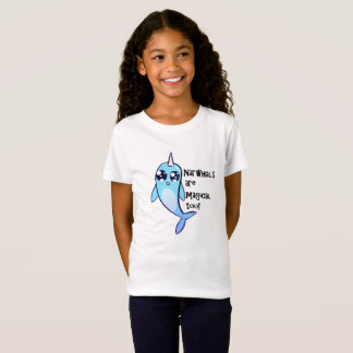 Narwhals Are Magical Too! T-Shirt