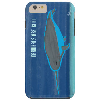 Narwhals are Real iPhone/iPad/Samsung/Motorolla - Tough iPhone 6 Plus Case