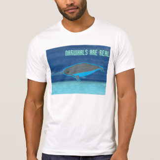 Narwhals are Real T-Shirt