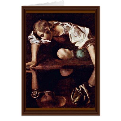 Narzis,  By Michelangelo Merisi Da Caravaggio Cards