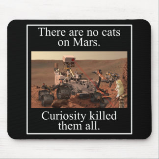 NASA's Curiosity Rover & No Cats On Mars Mouse Mat