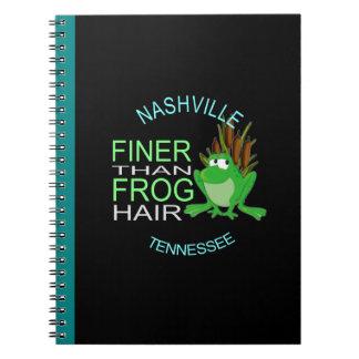 Nashville Finer Than Frog Hair Spiral Notebook
