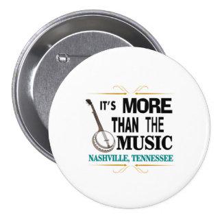 Nashville More Than Music 3 Inch Round Button