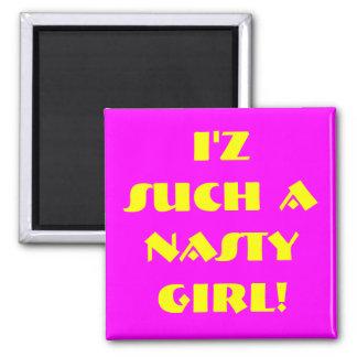 Nasty! Square Magnet