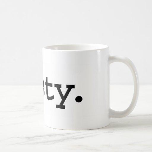 nasty. mugs