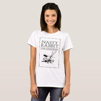NASTY RABBIT UNCENSORED T-Shirt