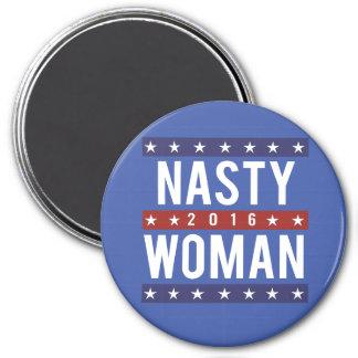 Nasty Woman for President 2016 -- Presidential Ele 7.5 Cm Round Magnet