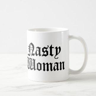 Nasty Woman Mug Cup
