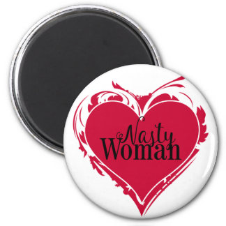 NASTY WOMAN red art HEART 6 Cm Round Magnet