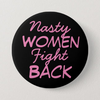 Nasty Women Fight Back 7.5 Cm Round Badge
