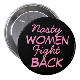 Nasty Women Fight Back 7.5 Cm Round Badge