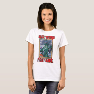 Nasty Women Fight Back T-shirt