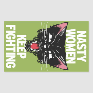 Nasty Women Keep Fighting Sticker Rectangle